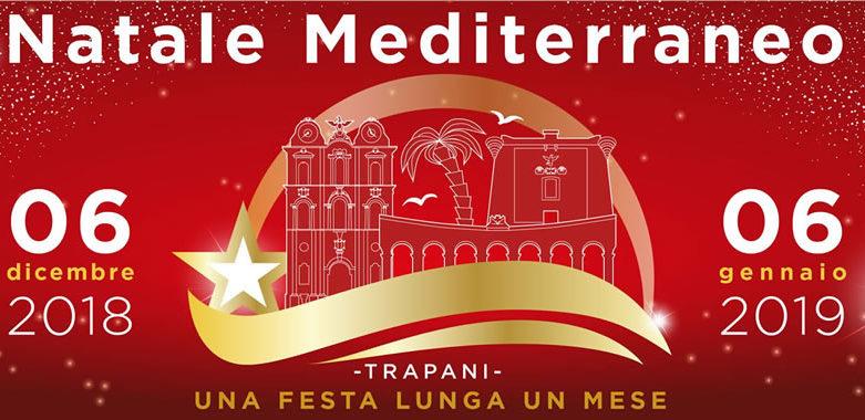 """""""Natale Mediterraneo"""" il programma degli eventi a Trapani"""