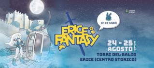 Erice Fantasy, un turbinio di spettacoli, giochi, costumi e divertimento – 24/25 agosto