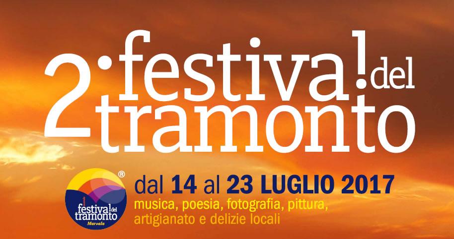 14 – 23 luglio 2017 – Festival del Tramonto, a Marsala al via la II edizione: coltivare bellezza è necessario